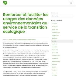 Renforcer et faciliter les usages des données environnementales au service de la transition écologique – Fing