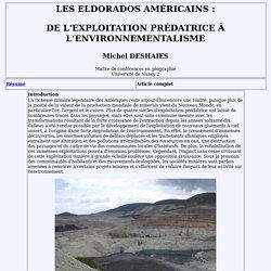 Les Eldorados américains : de l'exploitation prédatrice à l'environnementalisme