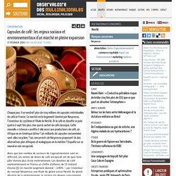 Capsules de café : les enjeux sociaux et environnementaux d'un marché en pleine expansion