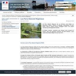 Les Parcs Naturels Régionaux / Autres zonages environnementaux du département / Espaces naturels et biodiversité / Environnement, risques naturels et technologiques / Politiques publiques / Accueil - Les services de l'État en Charente-Maritime