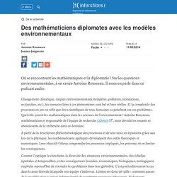 Des mathématiciens diplomates avec les modèles environnementaux