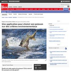 Une application pour choisir son poisson sur des critères environnementaux