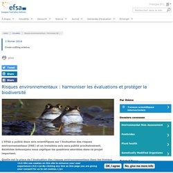 EFSA 03/02/16 Risques environnementaux : harmoniser les évaluations et protéger la biodiversité