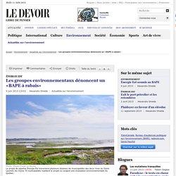 Les groupes environnementaux dénoncent un «BAPE à rabais»