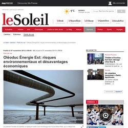 Oléoduc Énergie Est: risques environnementaux et désavantages économiques