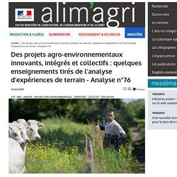 MAAF CEP 11/02/15 Analyse n°76 - janvier 2015 - Des projets agro-environnementaux innovants, intégrés et collectifs : quelques enseignements tirés de l'analyse d'expériences de terrain