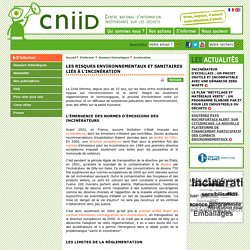Les risques environnementaux et sanitaires liés à l'incinération