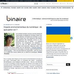 Impacts environnementaux du numérique: de quoi parle-t-on? – binaire