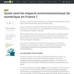 Quels sont les impacts environnementaux du numérique en France