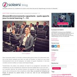 [Dossier]Environnements capacitants : quels apports pour le social learning ? – 1/4 - le blog de Solerni – plateforme de MOOCs