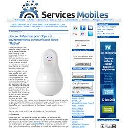 """Sen.se plateforme pour objets et environnements communicants lance """"Mother"""""""