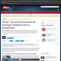 Cloud - Les environnements de stockage continuent de se transformer