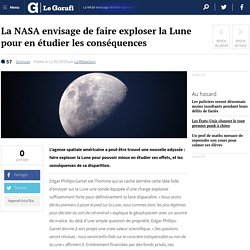 La NASA envisage de faire exploser la Lune pour en étudier les conséquences
