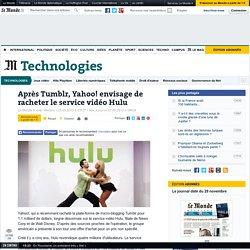 Après Tumblr, Yahoo! envisage de racheter le service vidéo Hulu