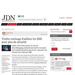 Twitter envisage d'utiliser les SMS pour plus de sécurité