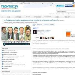 Le Social learning est-il envisageable comme évolution de la formation en France ? - techtoc.tv,