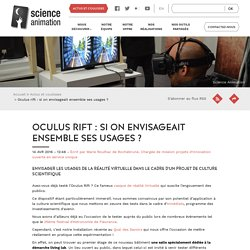 Oculus rift : si on envisageait ensemble ses usages ?