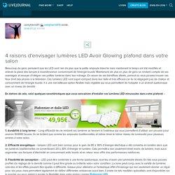 4 raisons d'envisager lumières LED Avoir Glowing plafond dans votre salon: coreyharrisfr1