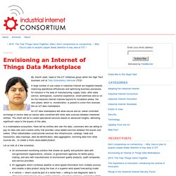 Envisioning an Internet of Things Data Marketplace - Industrial Internet Consortium