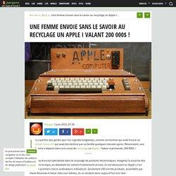 Une femme envoie sans le savoir au recyclage un Apple I valant 200 000$ !