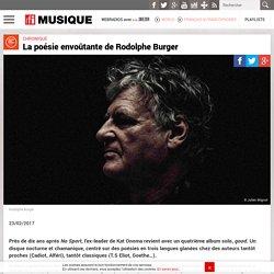 La poésie envoûtante de Rodolphe Burger – RFI Musique