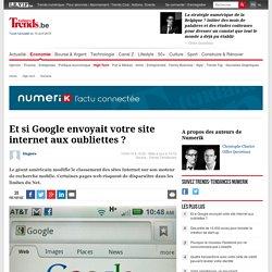 Et si Google envoyait votre site internet aux oubliettes ? - Numerik - Trends-Tendances Mobile