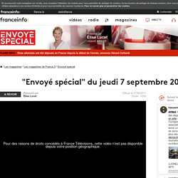 """""""Envoyé spécial"""" du jeudi 7 septembre 2017"""