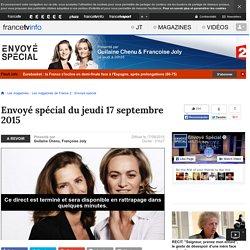 Envoyé spécial de France 2 du 17 septembre 2015 en replay