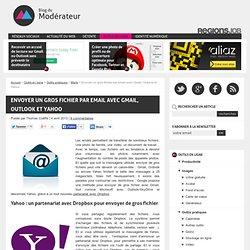 Envoyer un gros fichier par email avec Gmail, Outlook et Yahoo