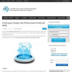 5 sites pour envoyer des fichiers (sans limites de taille)