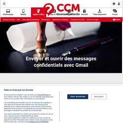 Envoyer et ouvrir des messages confidentiels avec Gmail