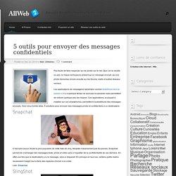 5 outils pour envoyer des messages confidentiels