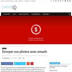 Envoyer vos photos avec smash - Sendman.fr