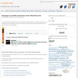 Envoyer un twitt anonyme avec MysTwt.com