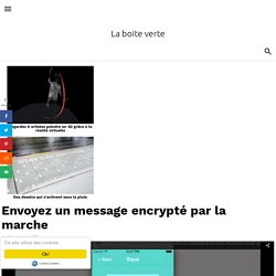 Envoyez un message encrypté par la marche