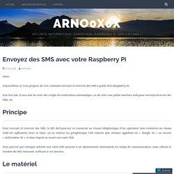 Envoyez des SMS avec votre Raspberry Pi – arno0x0x