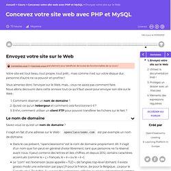 Envoyez votre site sur le web - Concevez votre site web avec PHP et MySQL