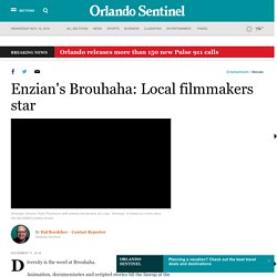 Enzian's Brouhaha: Local filmmakers star