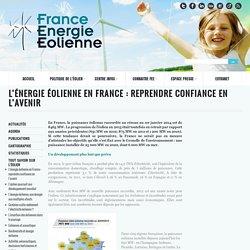 L'énergie éolienne en France : reprendre confiance en l'avenir