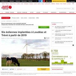 Six éoliennes implantées à Loudéac et Trévé à partir de 2019