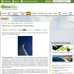 Eoliennes : on sait stocker l'electricité !