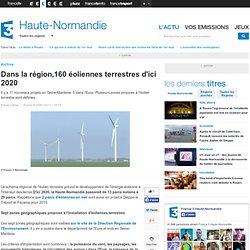 Dans la région,160 éoliennes terrestres d'ici 2020 - Environnement