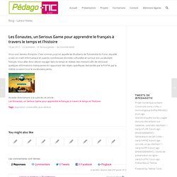 Les Éonautes, un Serious Game pour apprendre le français à travers le temps et l'histoire