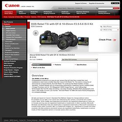 EOS Rebel T3i with EF-S 18-55mm f/3.5-5.6 IS Kit - Canon Canada Inc.