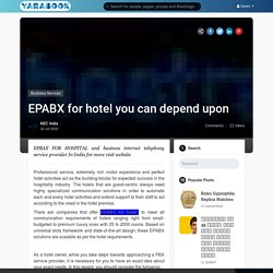 EPABX for hotel you can depend upon
