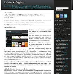 ePagine aide «les libraires dans la vente du livre numérique»