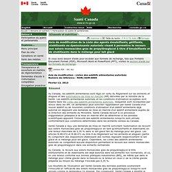 SANTE CANADA 13/02/13 Avis de modification de la Liste des agents émulsifiants, gélifiants, stabilisants ou épaississants autori