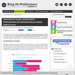 Conditions de travail, satisfaction et épanouissement des professionnels du web en France en 2015