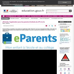 eParents, l'application pour les parents d'enfants du CP à la 3e