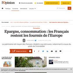 Epargne, consommation : les Français restent les fourmis de l'Europe